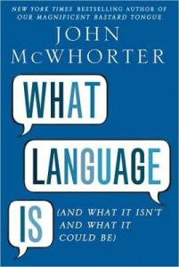 Interested in linguistics? John McWhorter's books are an excellent place to start!