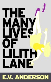The-Many-Lives-of-Lilith-Lane-by-E.V.-Anderson-640x1024