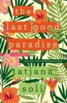 Last Good Paradise